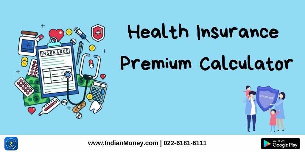 IndianMoney | Health Insurance Premium Calculator