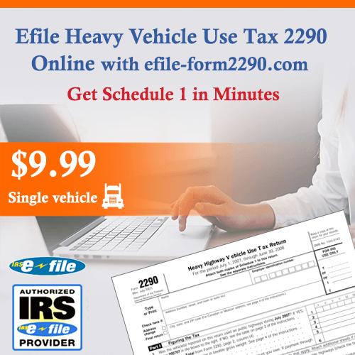 IRS Tax Form 2290 Online - Heavy Vehicle Use Tax - IRS 2290 HVUT