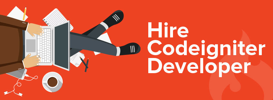 Hire CodeIgniter Developer - Hire CodeIgniter Programmer India