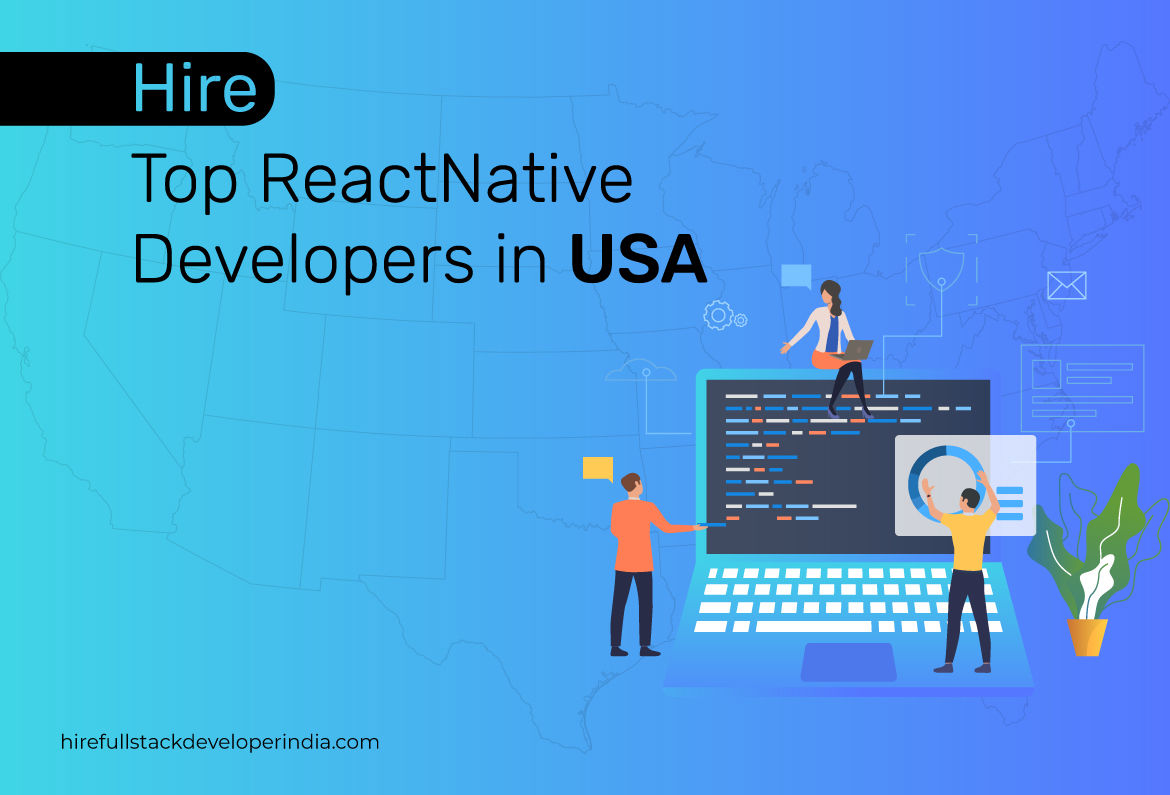 Hire React Native Developers in USA - React Native App Development