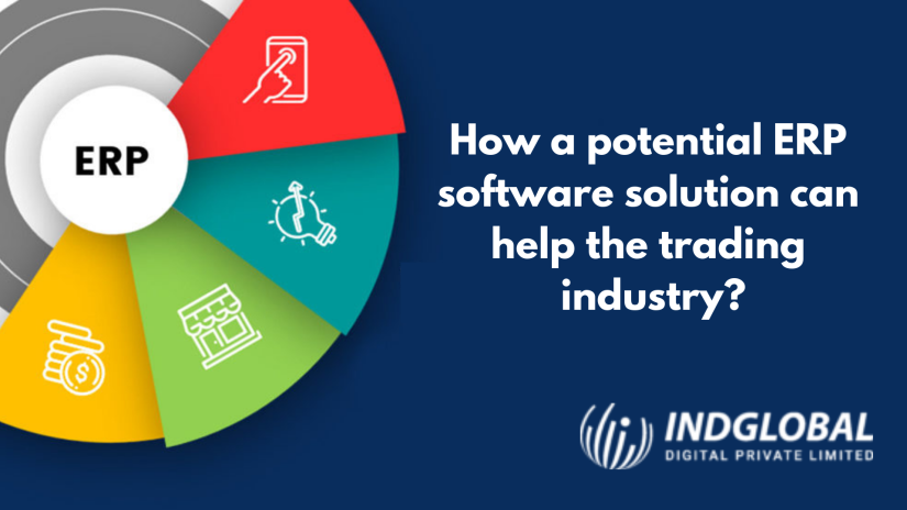 How a Potential Erp Software Solution Can Help the Trading Industry? – Website Development | E-commerce Development | Mobile App Development | UI UX Designing | 360 Digital Marketing | Software Development