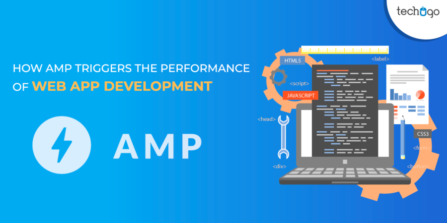 How AMP Triggers The Performance Of Web App Development