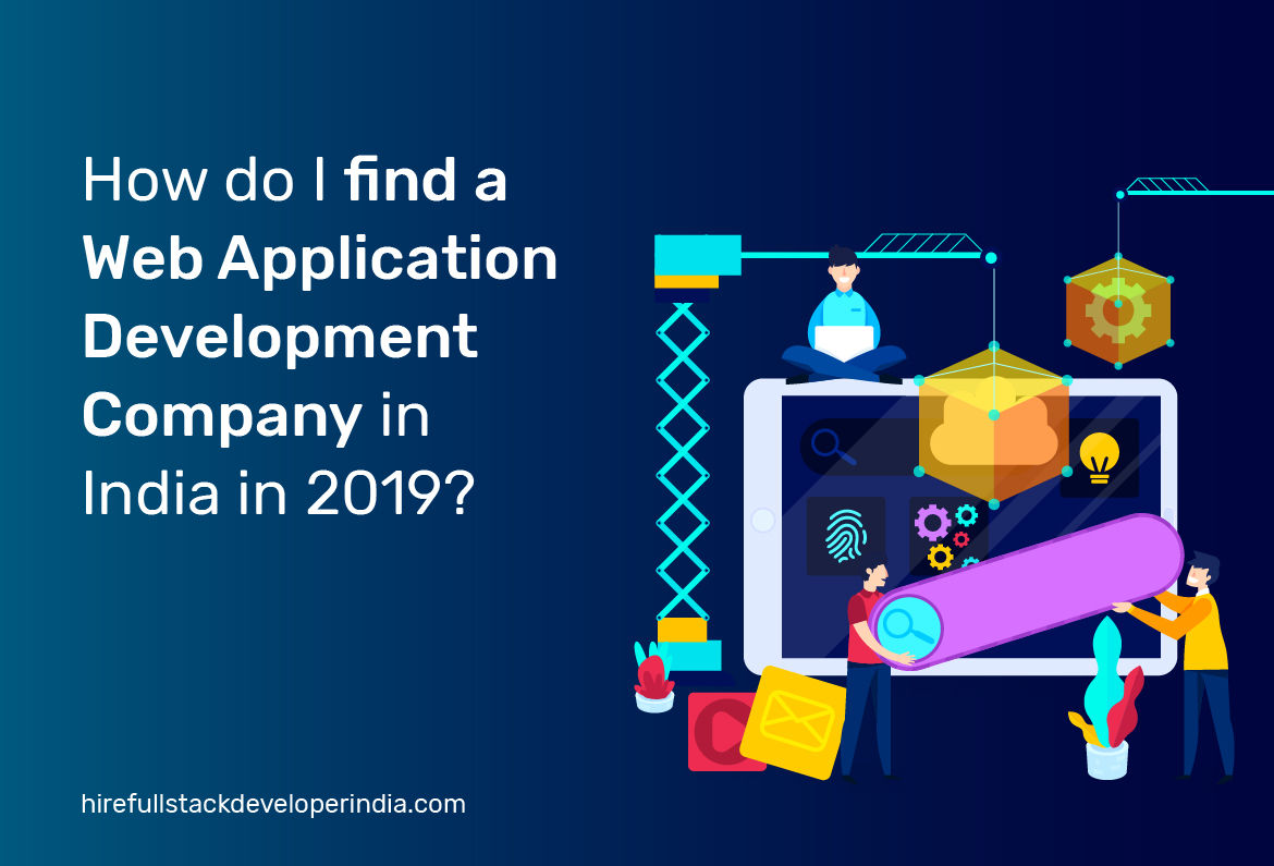 How do I find a Web Development Company in India?