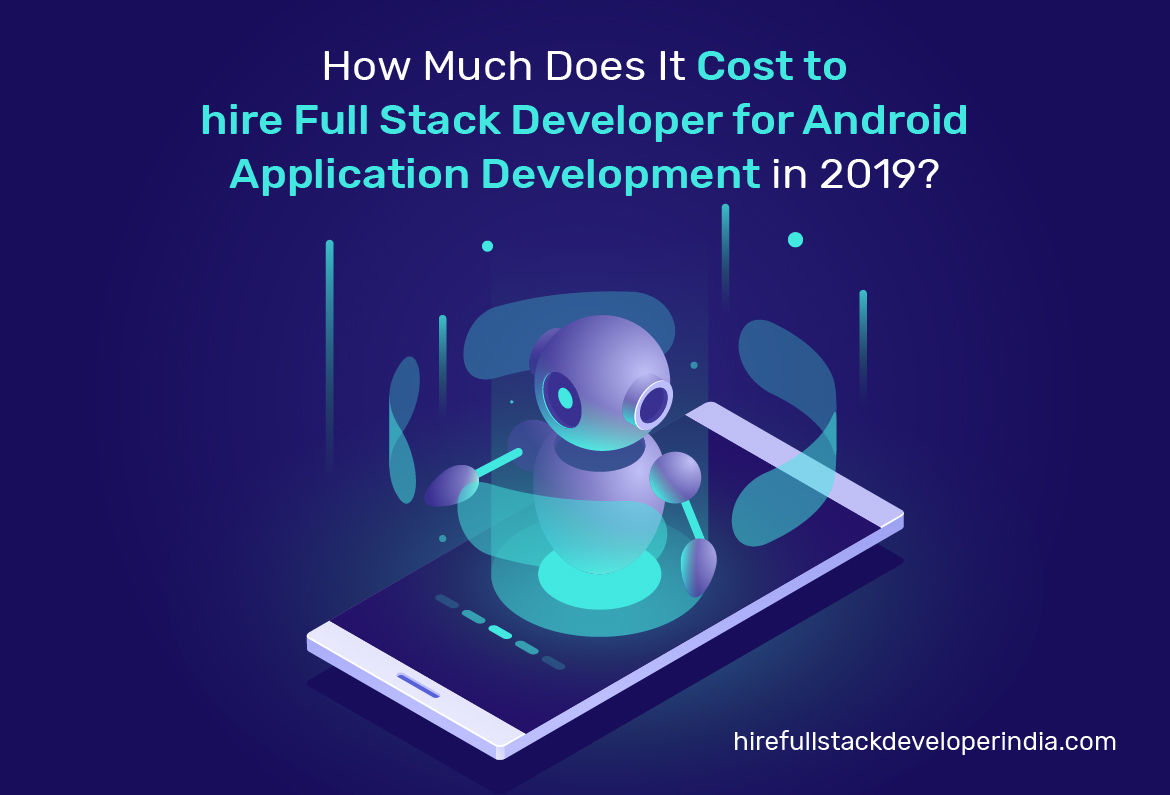 How Much Does It Cost For Android Application Development Services?