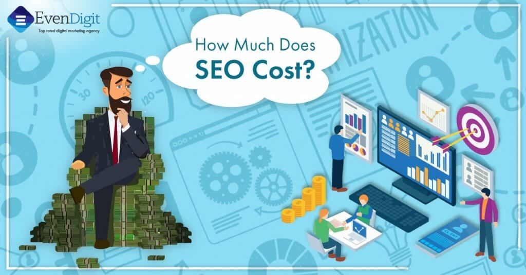 How much do SEO services cost | SEO Pricing in 2020 - EvenDigit