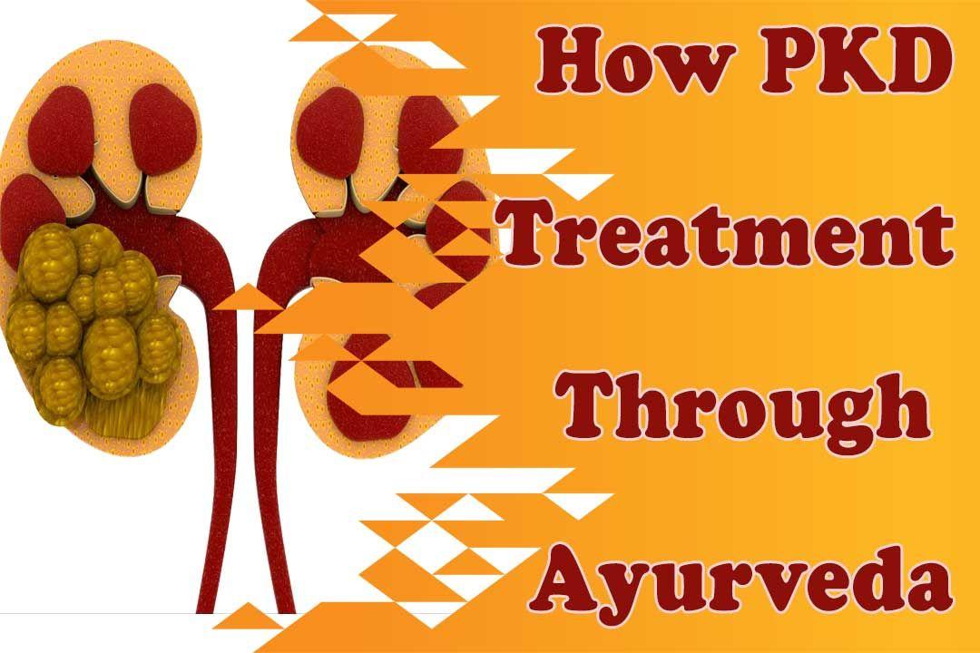 How polycystic kidney disease treatment through ayurveda