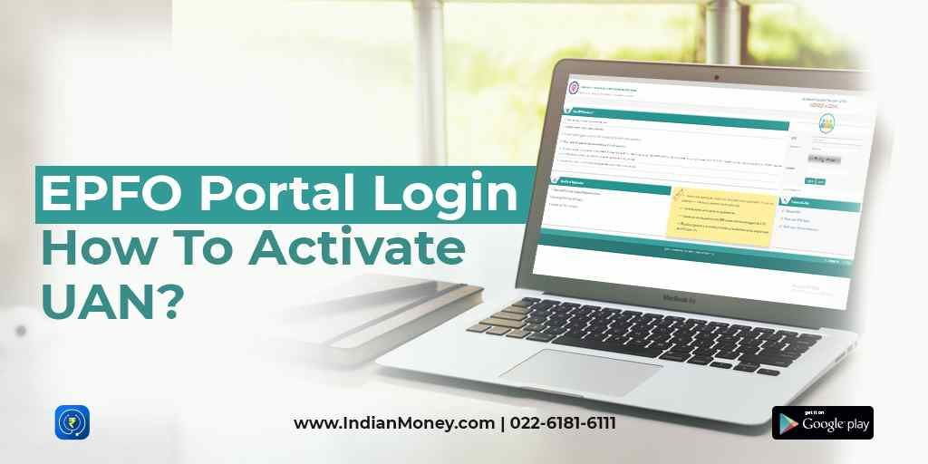 EPFO Portal Login: How to Activate UAN?