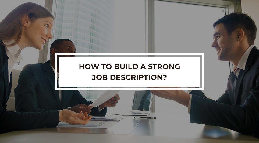 How to build a strong job description  Best Recruiter   Bumsa Inc.