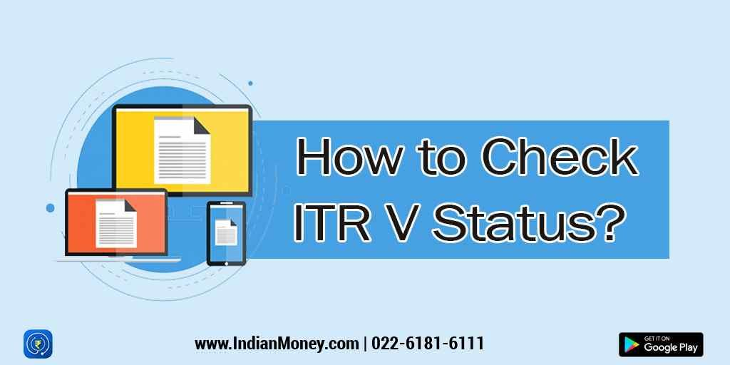 How to Check ITR V Status?