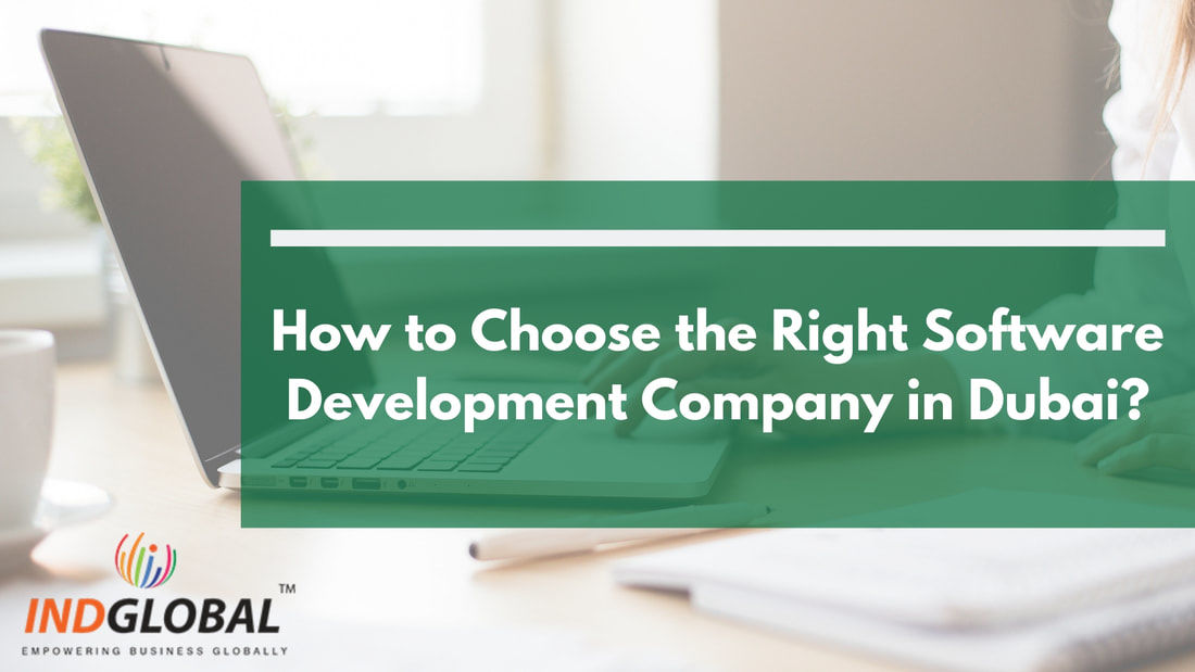 How to Choose the Right Software Development Company in Dubai?
