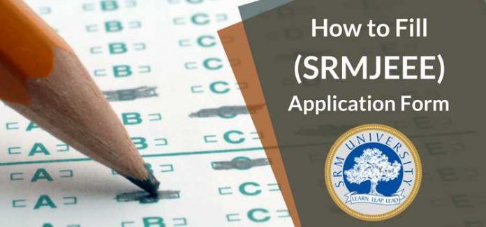 How to Fill SRMJEEE Application Form 2019- Check Step by Step Process