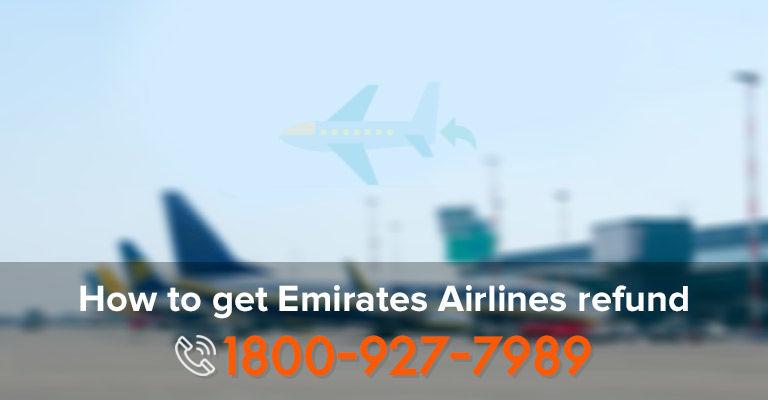 Emirates Airlines Refund - Get Refund Emirates Air Flight Delayed, Cancel,Missed