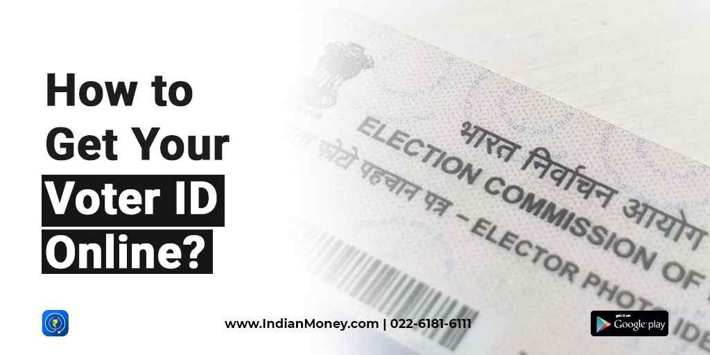 How to Get Your Voter ID Online?