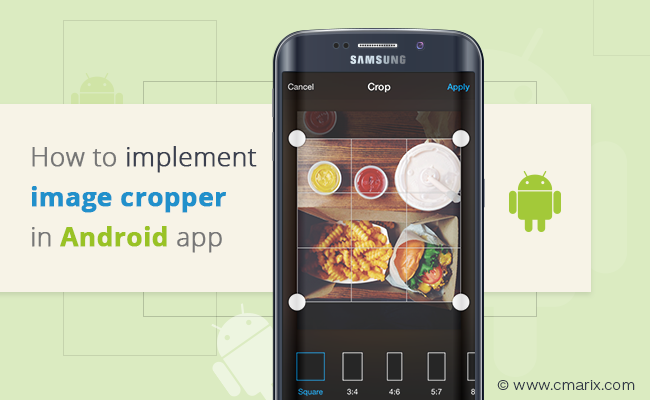 How to implement image cropper in Android mobile app