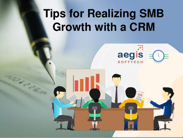 How to Realizing SMB Growth with a CRM