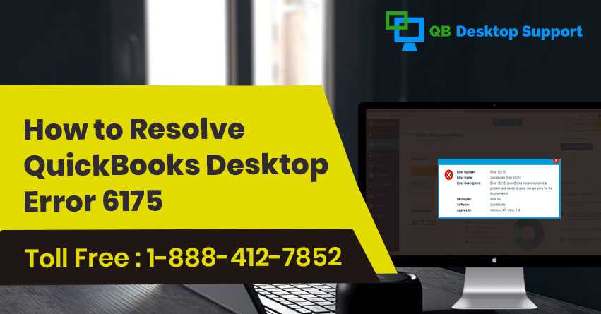 QuickBooks Error 6175 | Reasons & Solutions | 1-888-412-7852