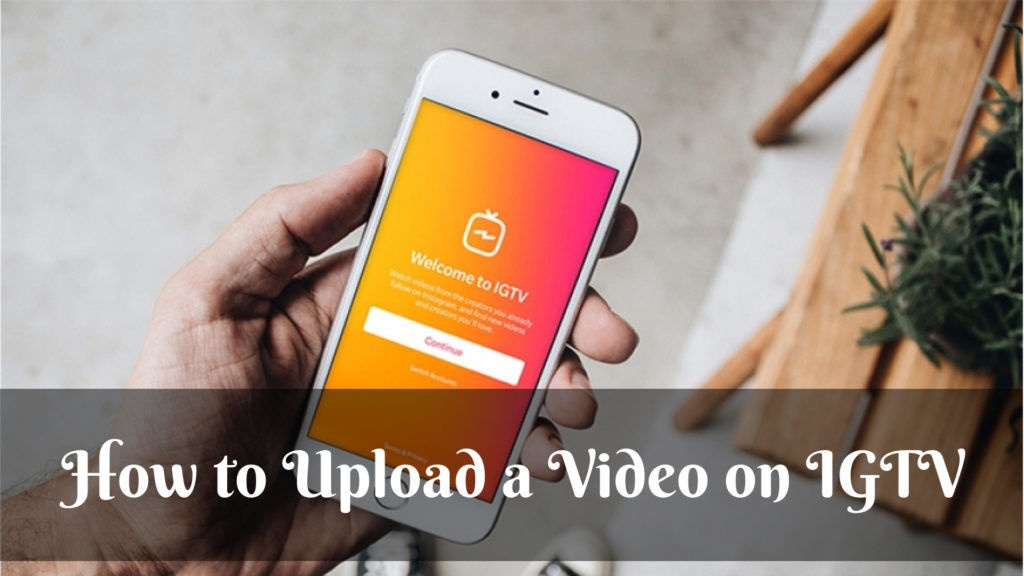 How to Upload a Video on IGTV? | Fastlykke