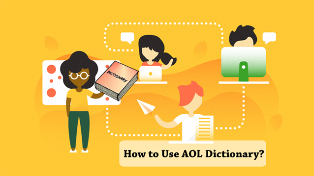 How to Use AOL Dictionary?