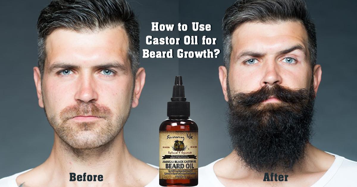 How to Use Castor Oil for Beard Growth?