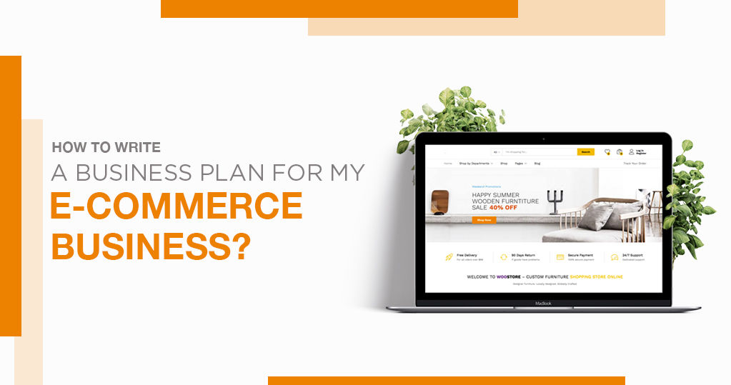 How to Write a Business Plan for my Ecommerce Business?