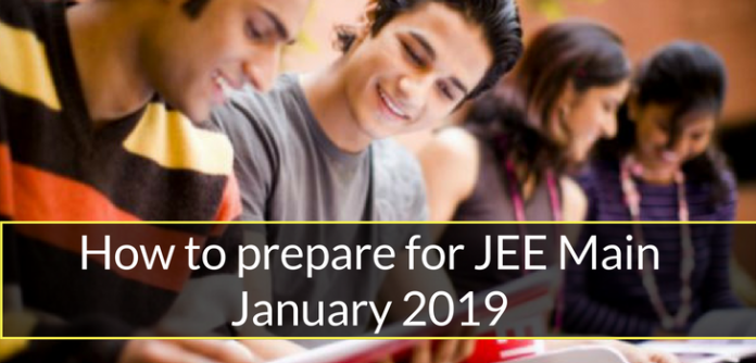 Know How to prepare for JEE Main January 2019