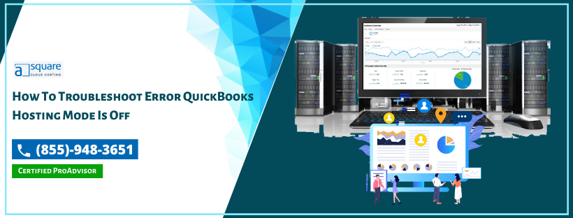 Top Incredible Tips To Fix Quickbooks Hosting Mode Is Off | Try Now