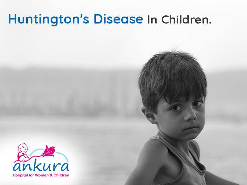 Huntington's Disease Symptoms and Treatment | Ankura Hospitals