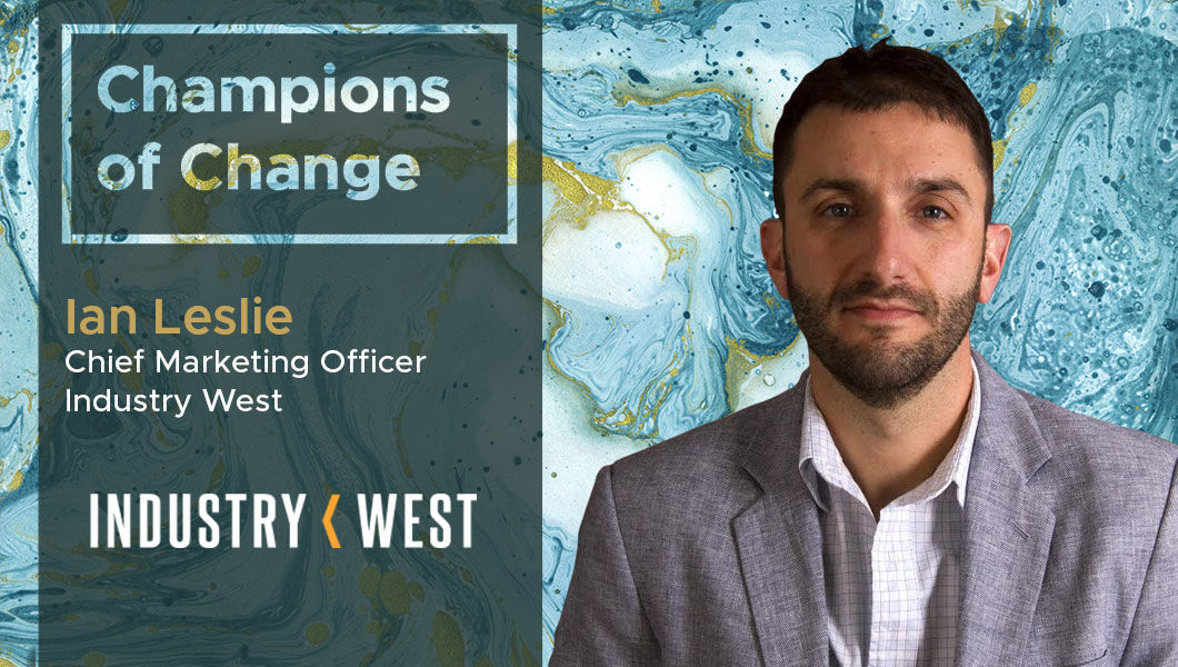 Interview with Ian Leslie, CMO of Industry West | The Digital Enterprise