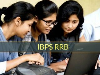 IBPS RRB 2019 – Online Application Form, Eligibility, Exam Pattern and Date