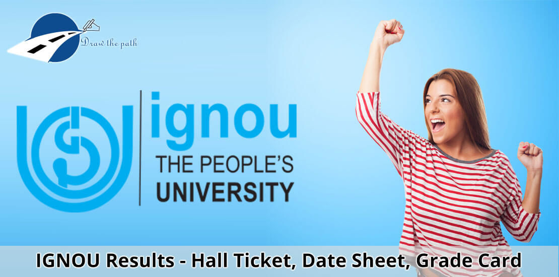 IGNOU Grade Card, Hall Ticket, Date Sheet {Check IGNOU Results}