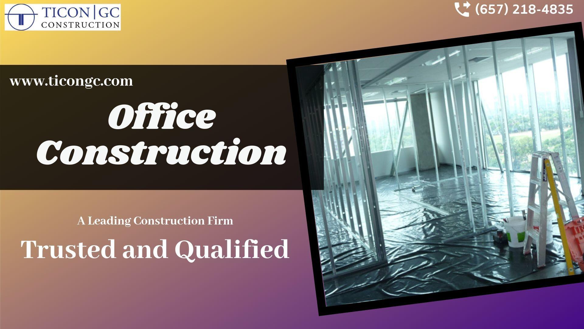 Office Construction Company Orange County CA
