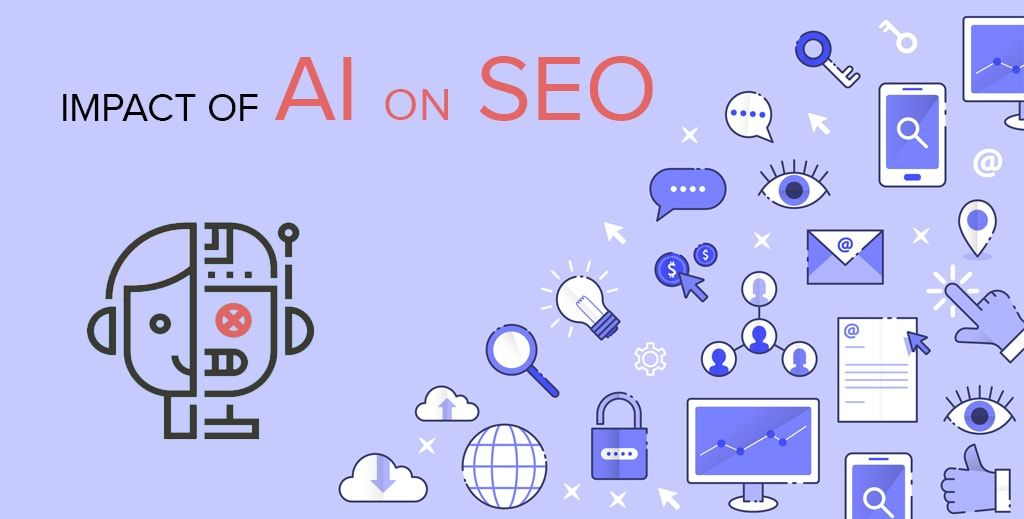 The Impact of Artificial Intelligence on SEO