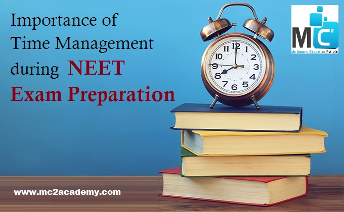 Importance of Time management during NEET Exam preparation