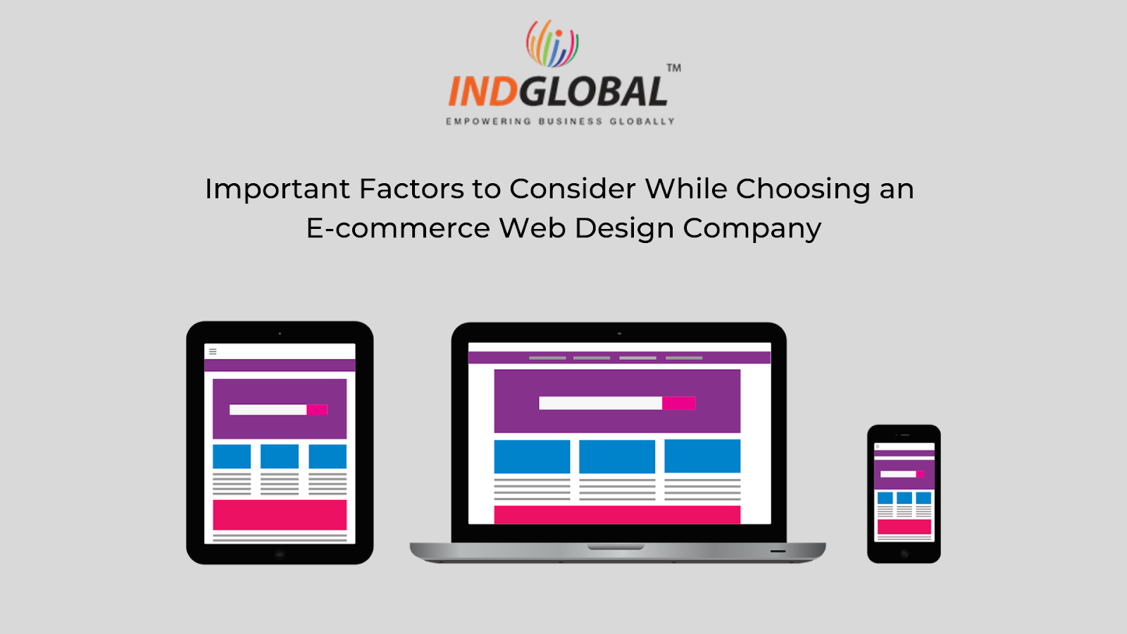 Important Factors to Consider While Choosing an E-commerce Web Design Company