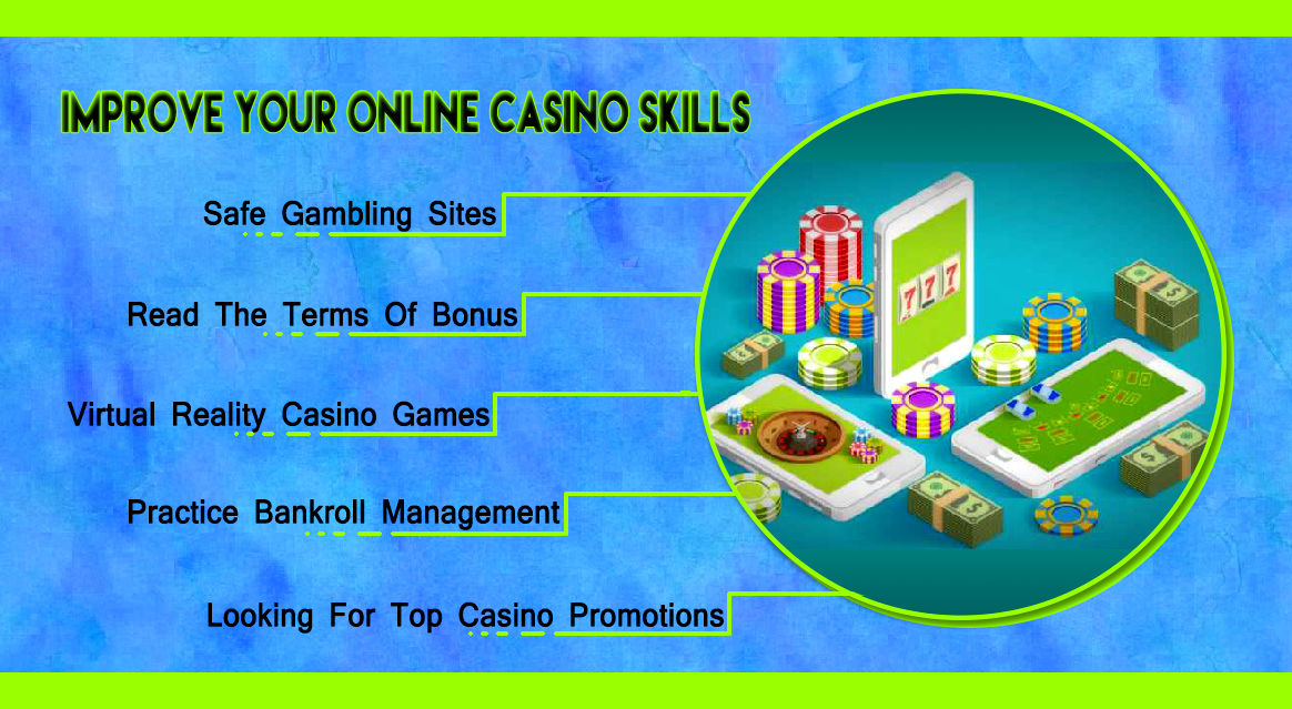 How To Improve Your Online Casino Skills
