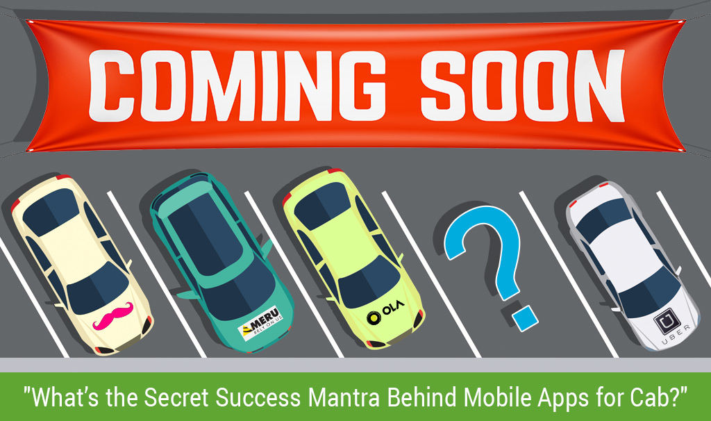 Success Mantra to Develop Apps Like Uber and Lyft
