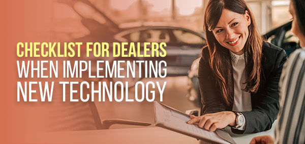 Checklist for Dealers When Implementing New Technology | izmo auto