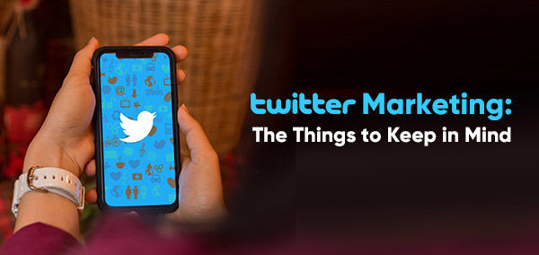 Twitter Marketing: The Things to Keep in Mind  | izmocars