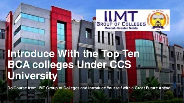 Introduce With the Top Ten BCA colleges Under CCS University