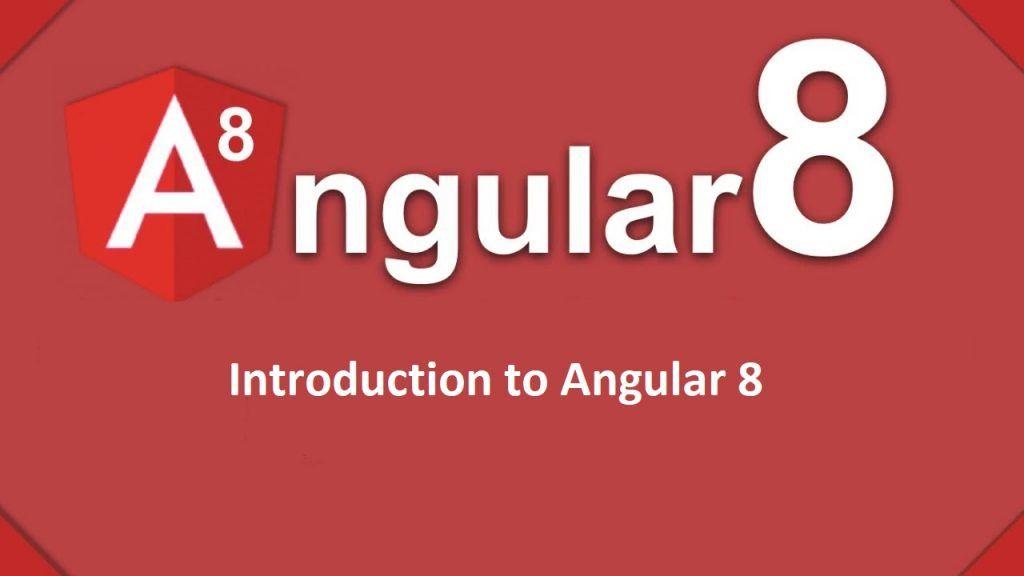 Angular 8 Tutorial for Beginners - TutorialAndExample