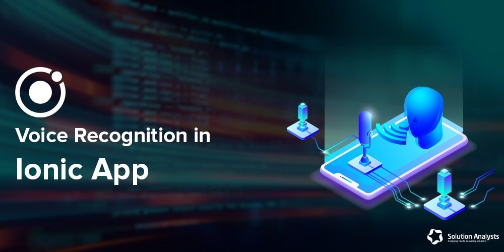 How to Implement Voice Recognition Feature in Ionic Application