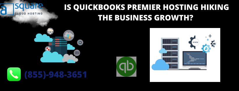 Is QuickBooks Premier Hosting Hiking The Business Growth?