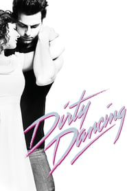 Dirty Dancing (2017) - Nonton Movie QQCinema21 - Nonton Movie QQCinema21