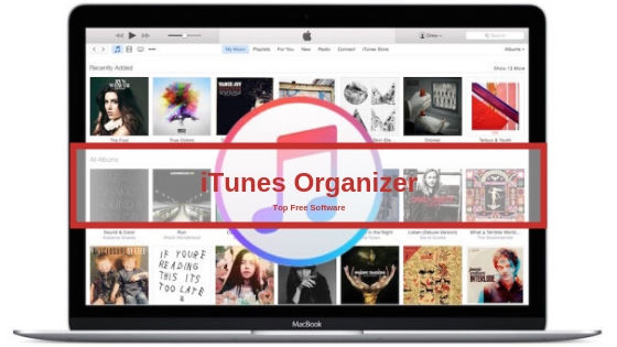 Top Free iTunes Organizer Software —Articles For Website