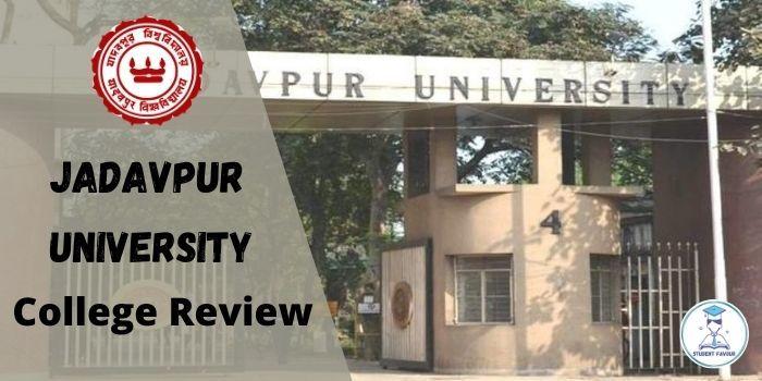 Jadavpur University JU Kolkata : College Review,Admission,Placement