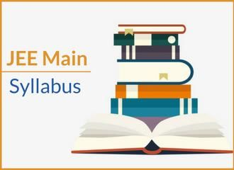 JEE Main Syllabus 2019 - Maths, Physics, Chemistry - Download PDF