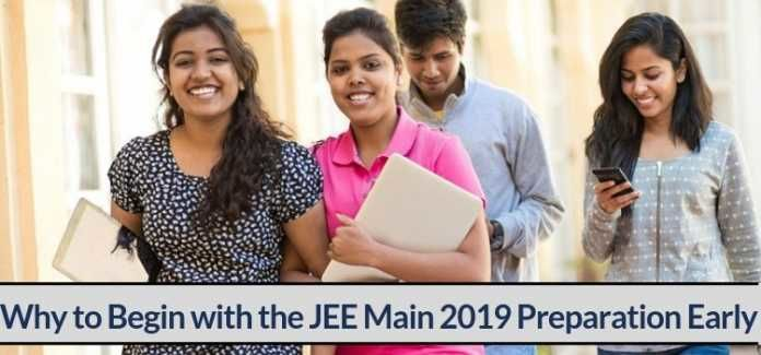 Why to Begin with the JEE Main 2019 Preparation Early