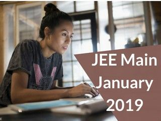 JEE Main January 2019 - Notification, Application Form, Dates, Syllabus