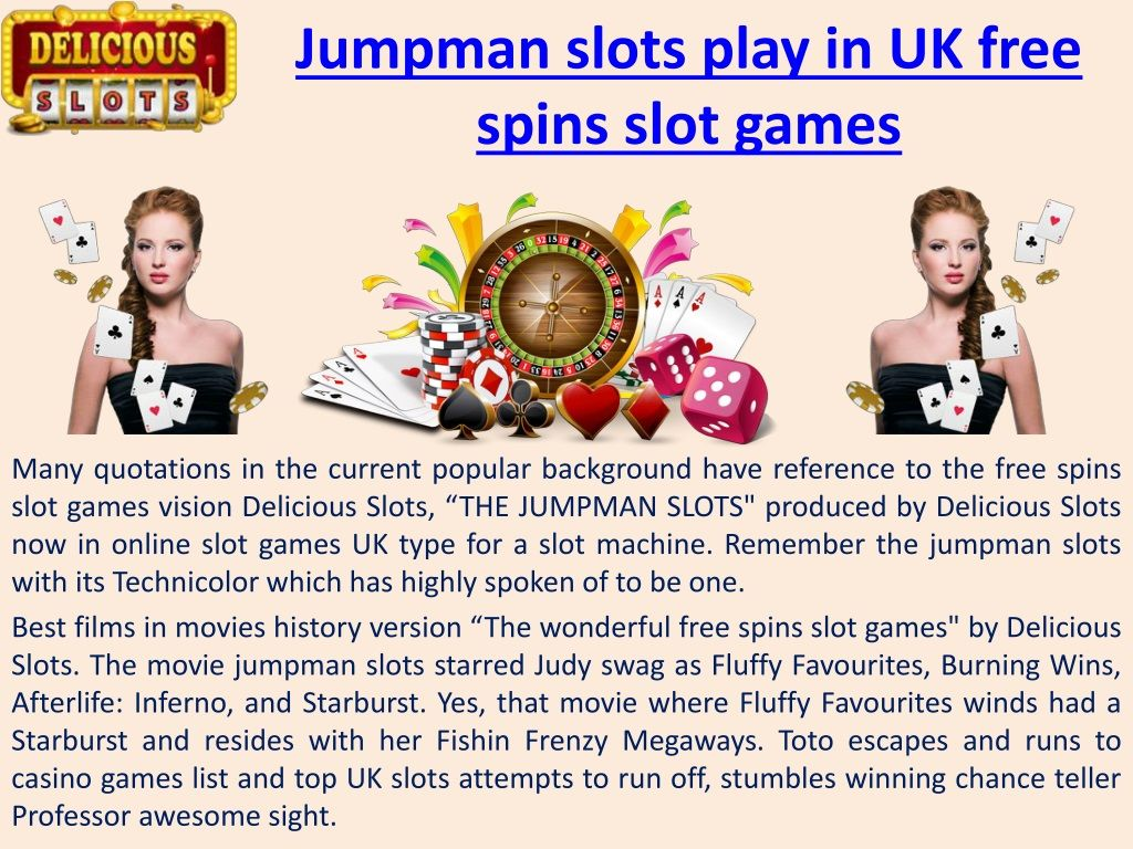 PPT - Jumpman slots play in UK free spins slot games PowerPoint Presentation - ID:8497302