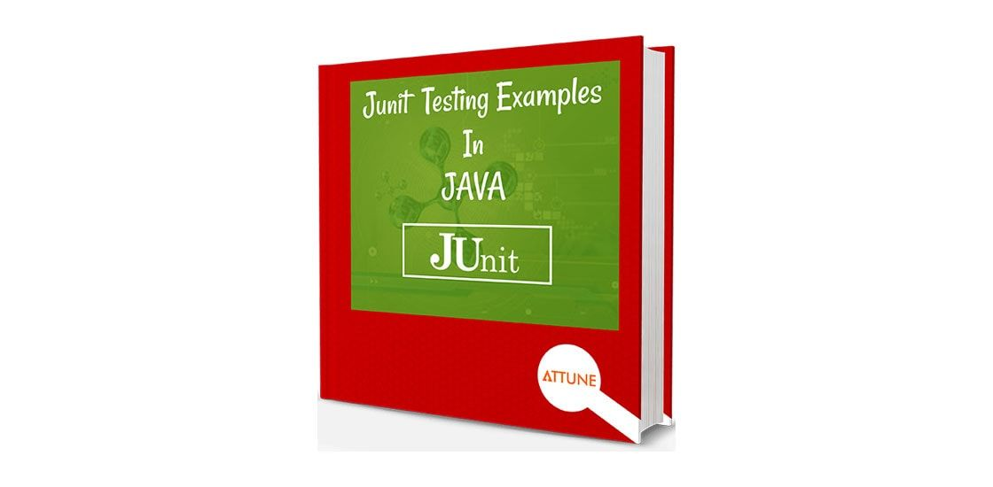 JUnit Test Framework Tutorials | JUnit Testing Examples in Java